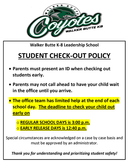 Please call (480) 987-5360 for updated information on the student check-out policy.