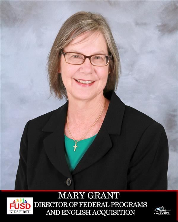 Mrs. Mary Grant - Director of Federal Programs & English Acquisition