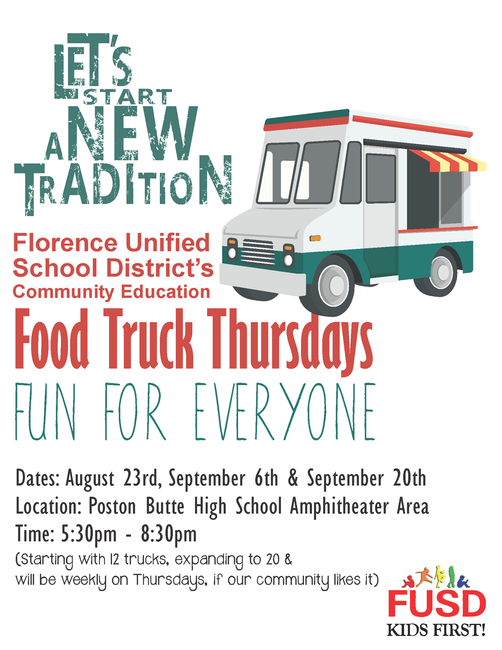 FUSD Food Truck Thursdays will happen August 23rd, Sept. 6&20th,  at Poston Butte from 5:30-8:30pm