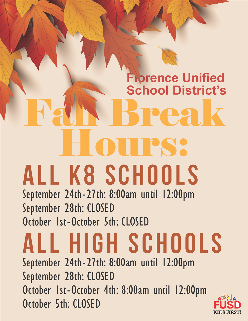 Fall Break Hours - K-8 Schools will be open from 8-12 Sept. 24-27 and High Schools will be open 8-12