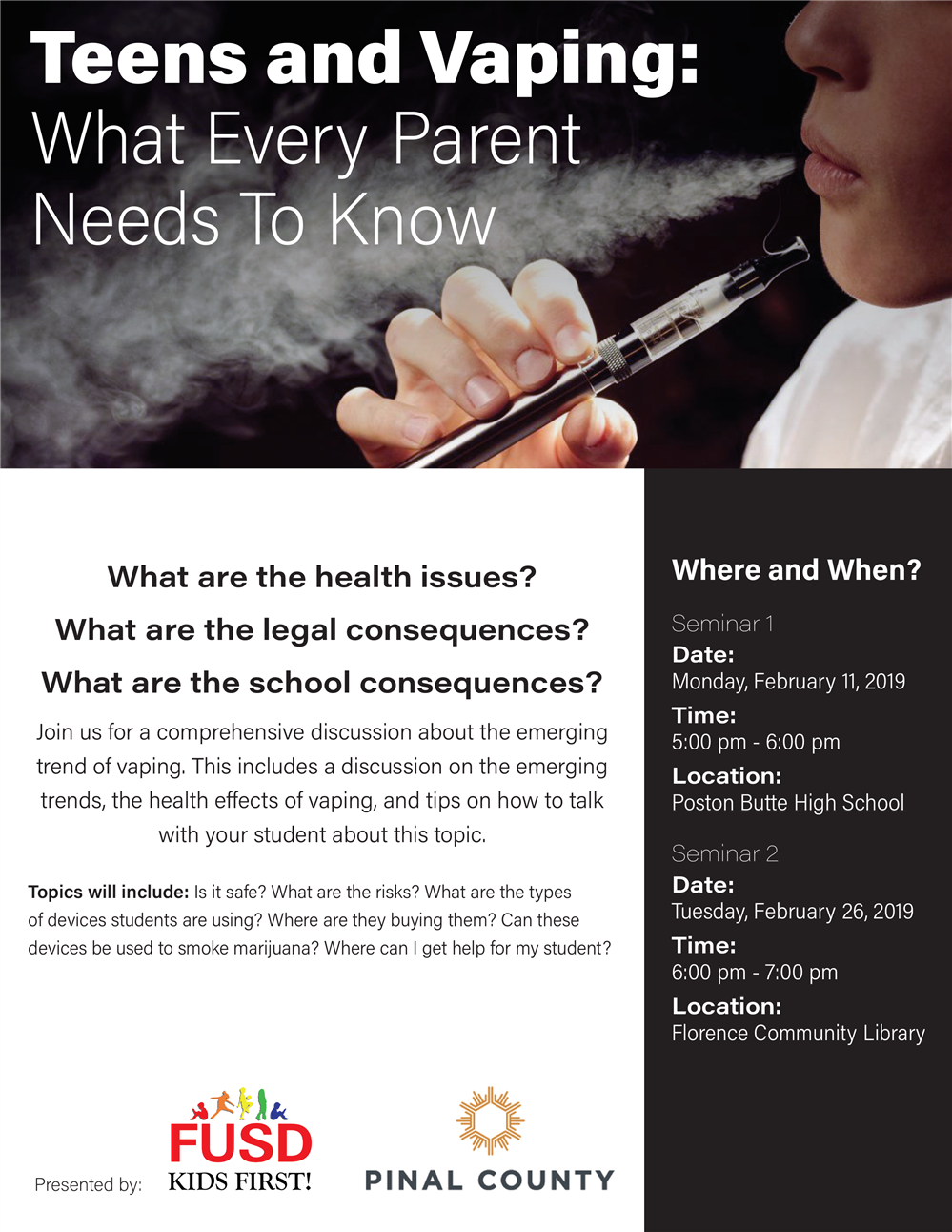 Vaping Information Night at Poston Butte on January 11th from 5-6pm and at Florence High on February 26th from 6-7pm
