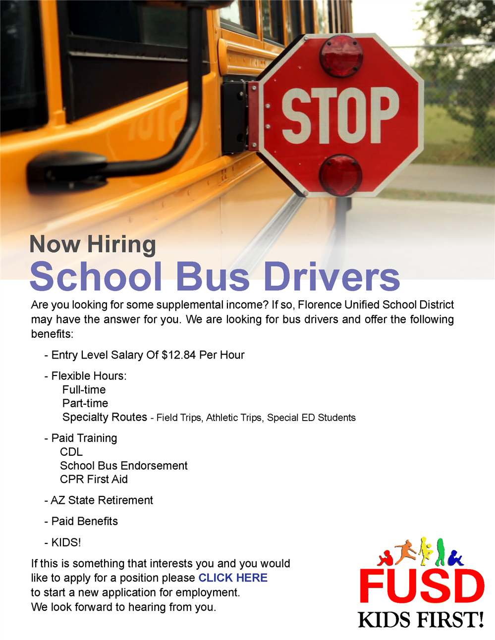 Please call (520)868-8809 for details on how to become a bus driver with FUSD.