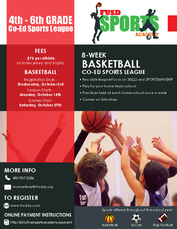 The FUSD Sports Academy is currently registering basketball for 4th-6th grade. Call 480-987-5386
